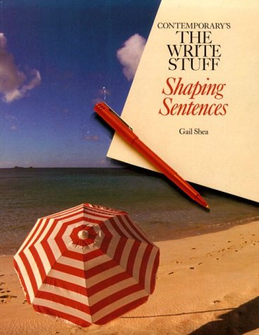 9780809252053: Contemporary's the Write Stuff: Shaping Sentences
