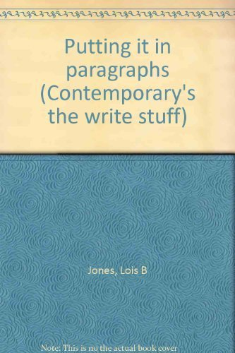 9780809252121: Putting it in paragraphs (Contemporary's the write stuff)