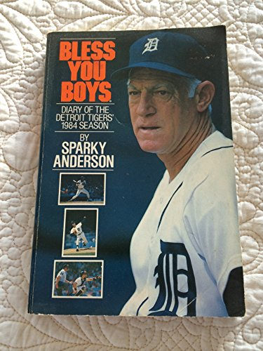 9780809252671: Bless You Boys: Diary of the Detroit Tigers' 1984 Season