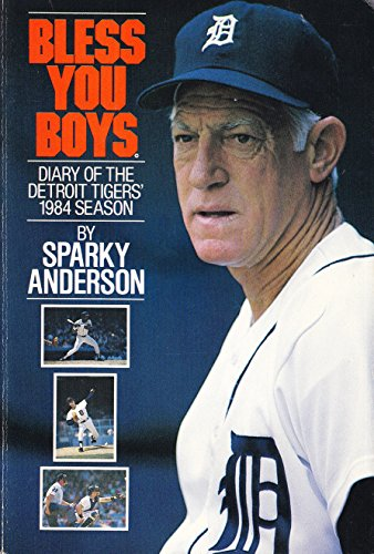 9780809253074: Bless You Boys; Diary of the Detroit tigers' 1984 Season