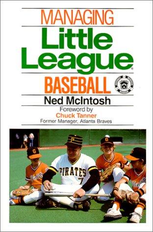 Managing Little League Baseball: Ned McIntosh