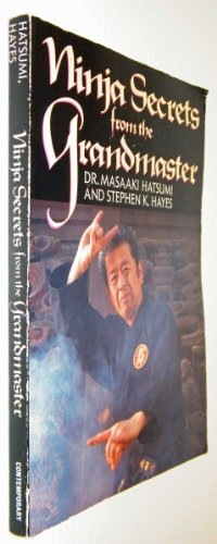 9780809253296: Ninja Secrets from the Grandmaster