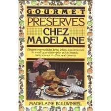 9780809253395: Gourmet Preserves Chez Madelaine