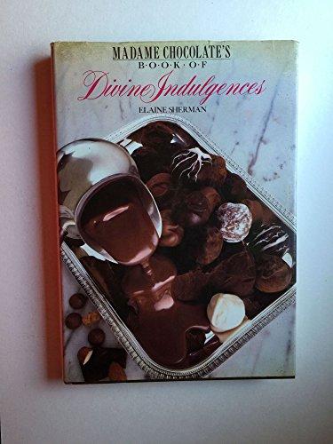 9780809253739: Madame Chocolate's Book of Divine Indulgences