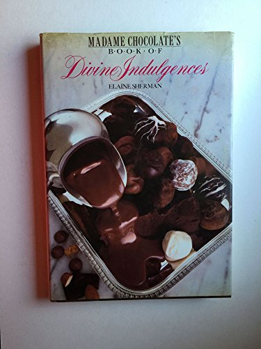 9780809253739: Madame Chocolate's Book of Divine Indulgences