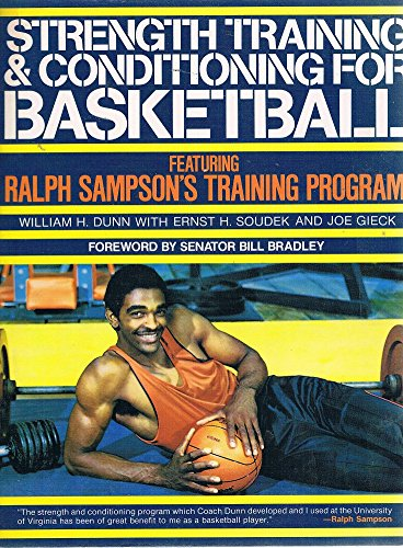 9780809253753: Strength Training and Conditioning for Basketball: Featuring Ralph Sampson's Training Program