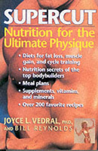 9780809253876: Supercut: Nutrition for the Ultimate Physique