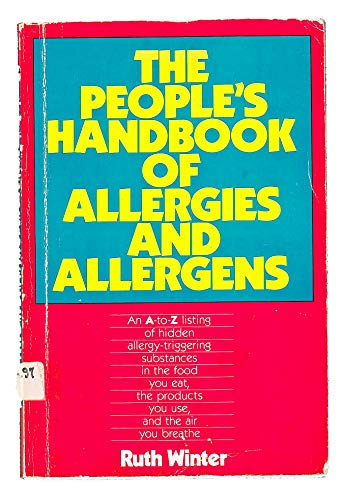 The People's Handbook of Allergies and Allergens (0809253917) by Ruth Winter