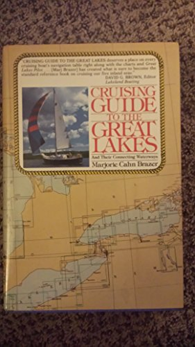 Cruising Guide to the Great Lakes and Their Connecting Waterways: Brazer, Marjorie Cahn