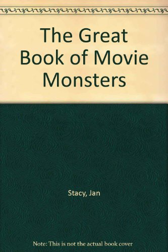 9780809254415: The Great Book of Movie Monsters