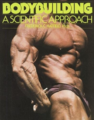 9780809254583: Bodybuilding: A Scientific Approach