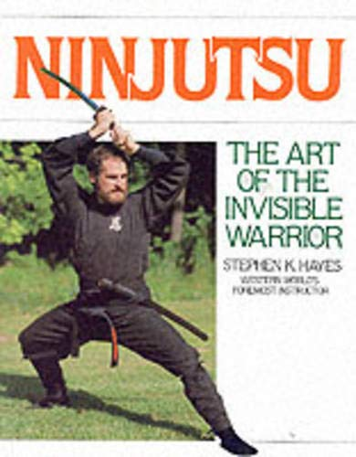 9780809254781: Ninjutsu: The Art of the Invisible Warrior (Literary Links to the Orient)
