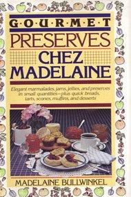 9780809254828: Gourmet Preserves Chez Madelaine