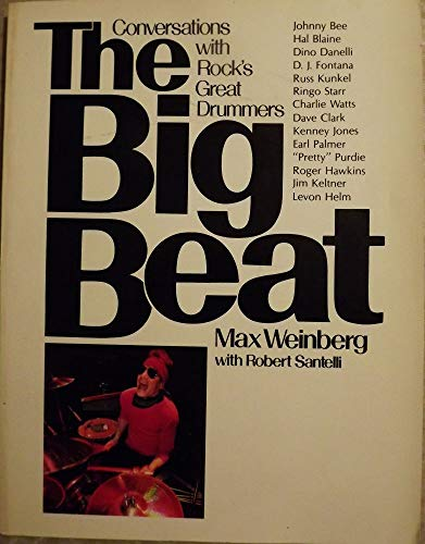 9780809254859: The Big Beat: Conversations with Rock's Great Drummers
