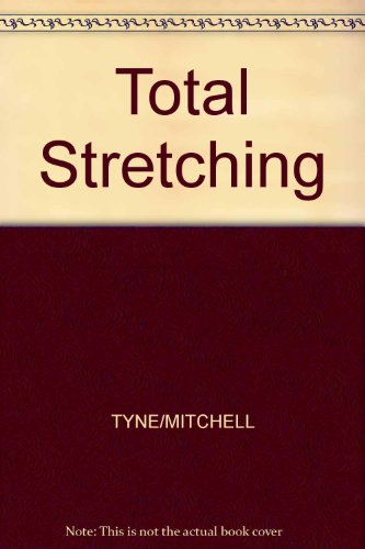9780809255672: Total Stretching