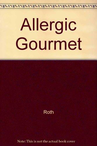 The Allergic Gourmet: Roth, June Spiewak
