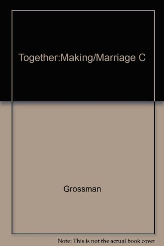 Together:Making/Marriage C (0809256460) by Grossman