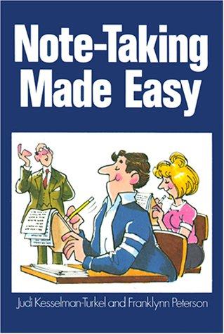 Note-Taking Made Easy: Kesselman-Turkel, Judi; Peterson,