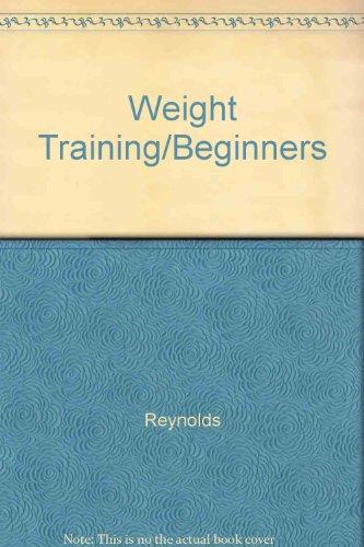 9780809257294: Weight Training/Beginners
