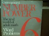 Contemporary's Number Power: The Real World of Adult Math World Problems 6 (0809257505) by Kenneth Tamarkin