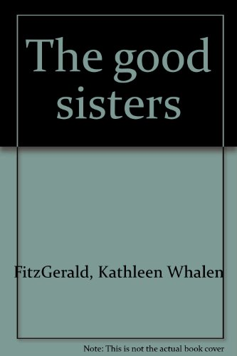 The good sisters: FitzGerald, Kathleen Whalen