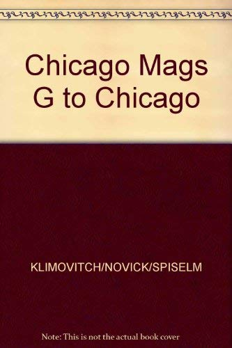 9780809258932: Chicago Magazine's Guide to Chicago