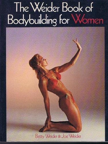 9780809259069: Weider Book of Bodybuilding for Women