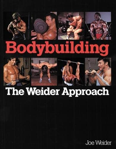9780809259083: Bodybuilding, the Weider Approach