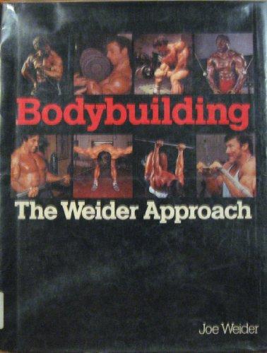 9780809259090: Bodybuilding: The Weider Approach