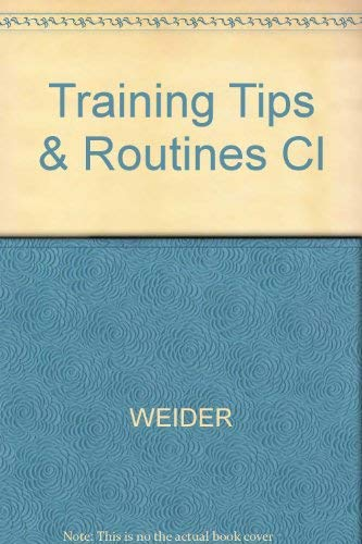 9780809259113: Training Tips & Routines Cl (The Best of Joe Weider's Muscle & fitness)