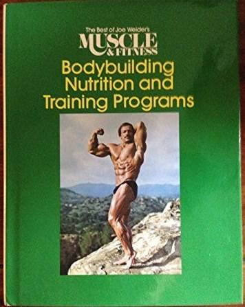 9780809259175: The Best of Joe Weider's Muscle & Fitness: Bodybuilding Nutrition and Training Programs
