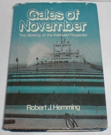 Gales of November: The Sinking of the Edmund Fitzgerald