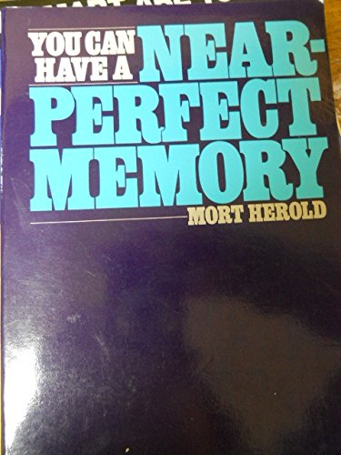 9780809259427: You Can Have a Near-Perfect Memory