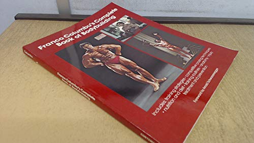 9780809259830: Franco Columbu's Complete Book of Bodybuilding