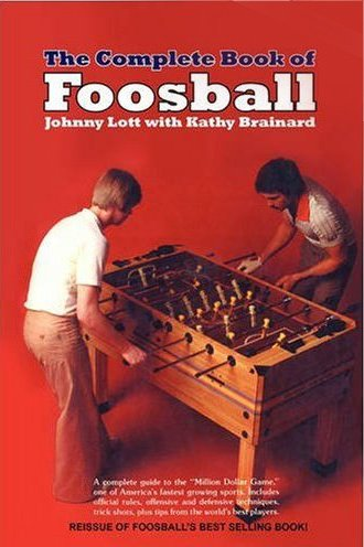 9780809259984: The Complete Book of Foosball