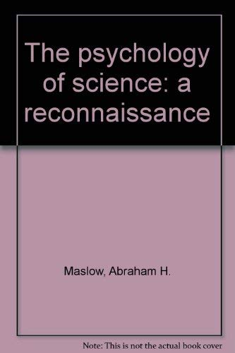9780809261307: The psychology of science: a reconnaissance