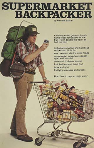 9780809273072: Supermarket Backpacker