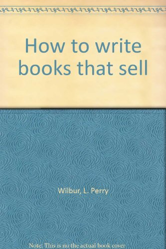 9780809273485: How to write books that sell