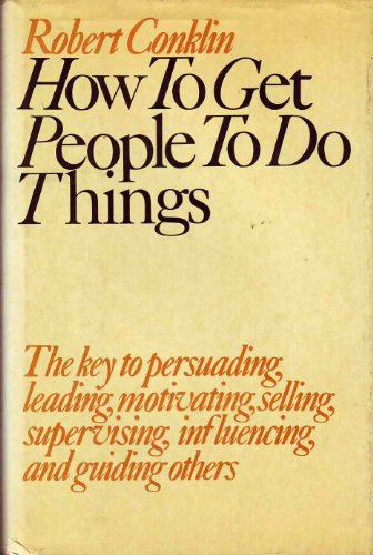 9780809273584: How to Get People to Do Things Hd