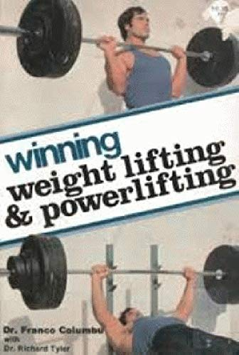 Winning Weight: Lifting and Powerlifting #06268 (0809274299) by Franco Columbu; Richard Tyler