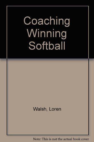 9780809274550: Coaching Winning Softball