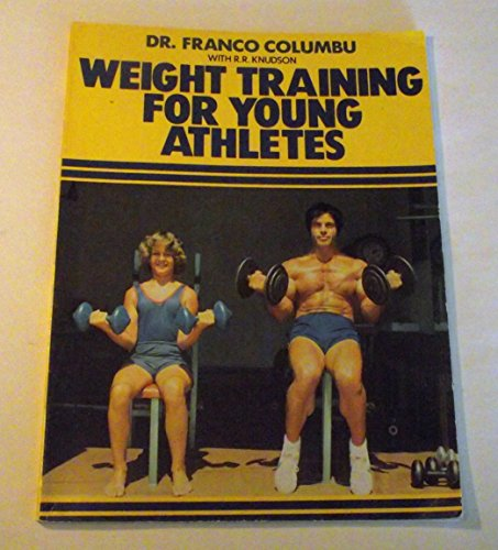 Weight Training for Young Athletes (0809274787) by Franco Columbu