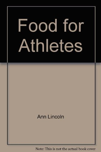Food for athletes: Lincoln, Ann