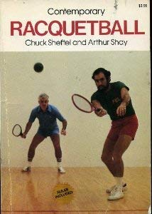 Contemporary Racquetball: Chuck. Sheftel