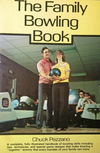 9780809278114: The family bowling book