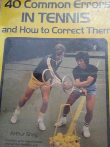 9780809278251: 40 common errors in tennis and how to correct them