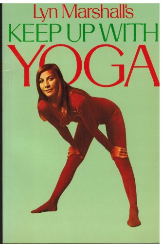 9780809278299: Lyn Marshall's keep up with Yoga