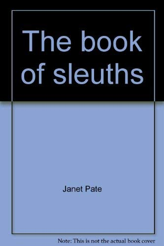The book of sleuths: Janet Pate