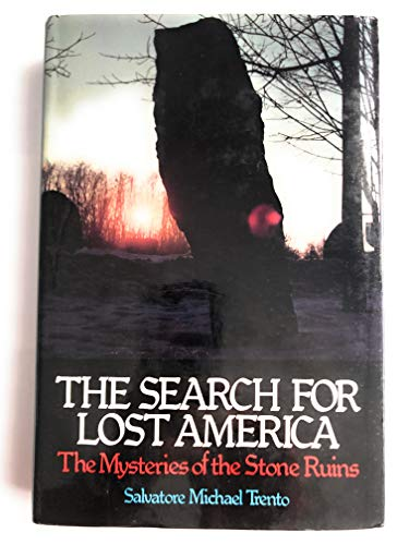 9780809278527: The search for lost America: The mysteries of the stone ruins