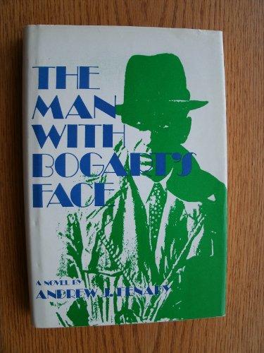 9780809279371: The Man With Bogart's Face: A Novel